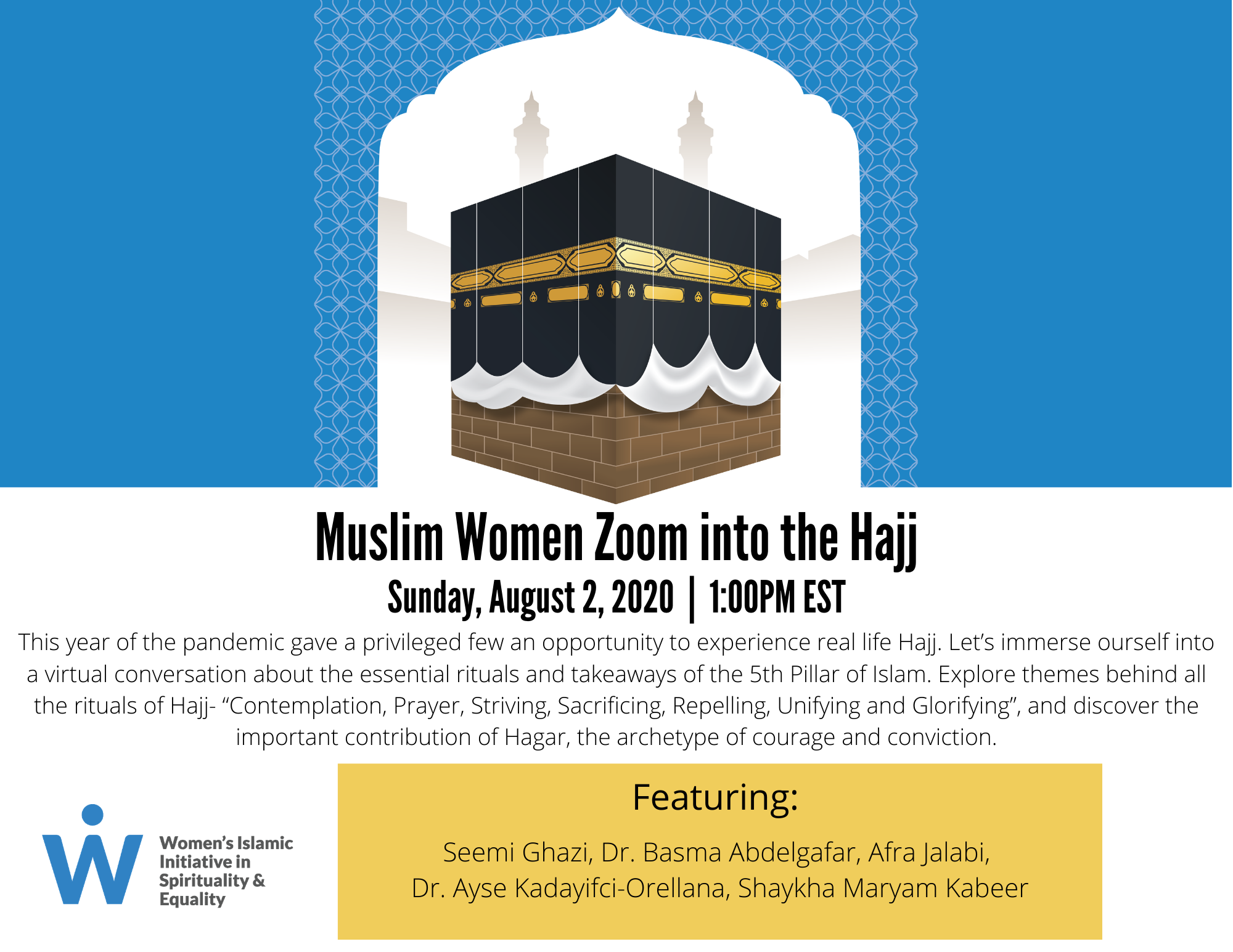 Muslim Women Zoom into the Hajj Flyer for August 2nd with images of each Muslim women speaker and their short biographies that also serves as a button to visit the next page